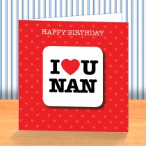 I Love U Nan Coaster Card