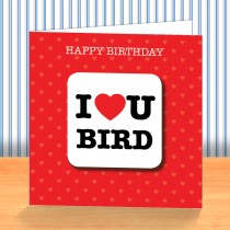 I Love U Bird Coaster Card