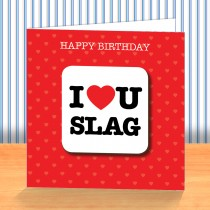 I Love U Slag Coaster Card