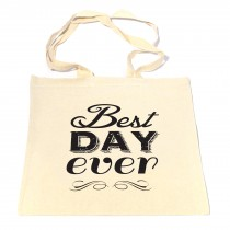 Best Day Ever Tote Bag