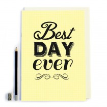 Best Day Ever Notebook